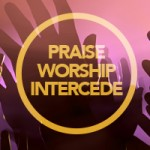 praise-worship-intercede